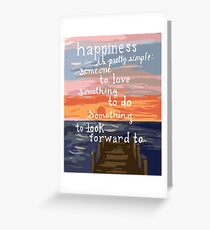 Happiness is Pretty Simple Greeting Card