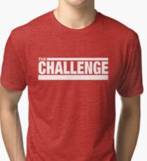 our challenge Tri-blend T-Shirt