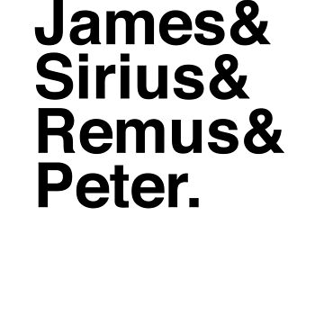James & Sirius & Remus & Peter. by Kitmagic