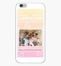 Wanna One, All I Wanna Do iPhone Case