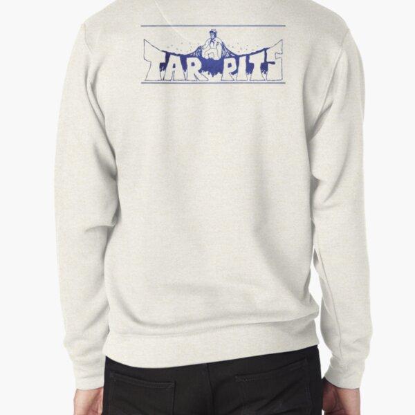 Tar Pits Pullover Sweatshirt
