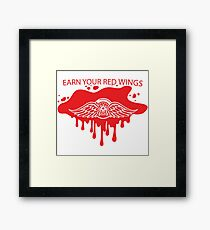 Earn Your Red Wings Framed Print
