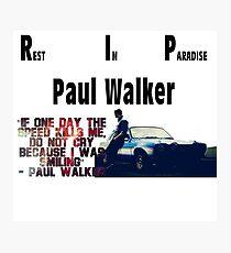 RIP Paul Walker Photographic Print