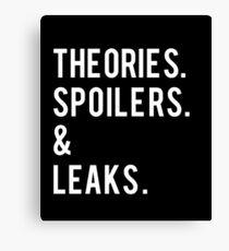 Theories, Spoilers & Leaks T-Shirt Canvas Print