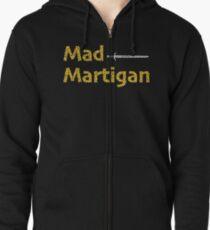 Madmartigan, the Hero in Willow the Movie Zipped Hoodie
