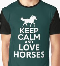 KEEP CALM AND LOVE HORSES Graphic T-Shirt