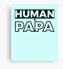Human And Papa Classic Timeless Simplistic T-Shirt Design For Men Canvas Print
