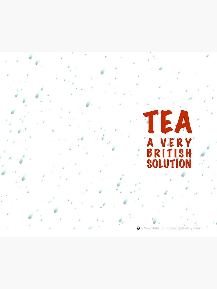 Tea: A Very British Solution by SoVeryBritish