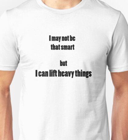 Lift heavy things T-Shirt