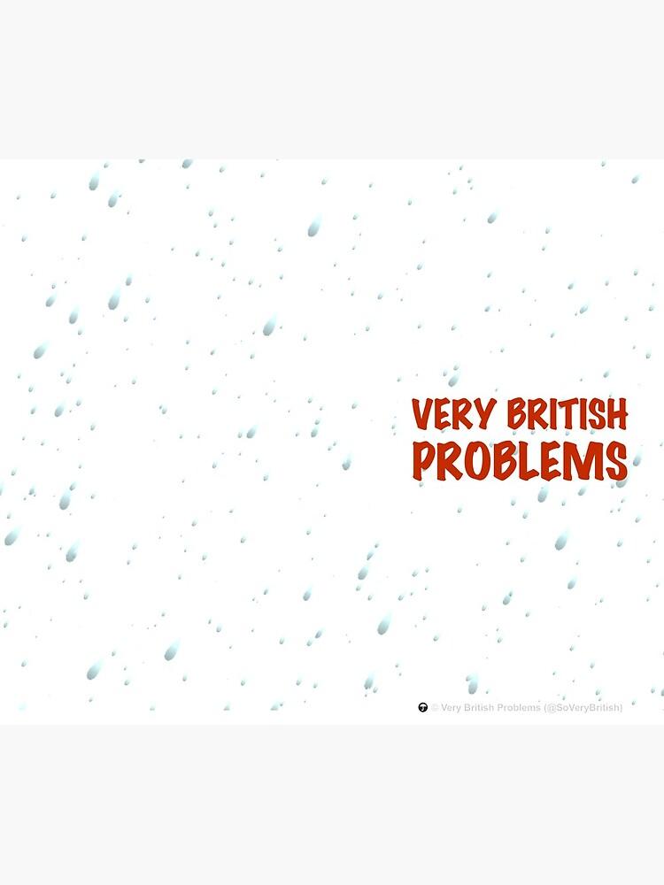 Very British Problems by SoVeryBritish