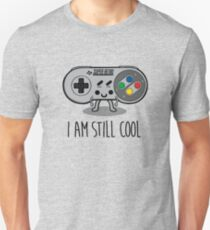 I am still cool T-Shirt