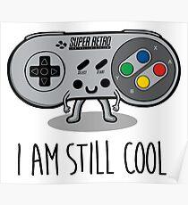 I am still cool Poster