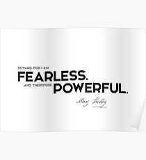 fearless, powerful - mary shelley Poster