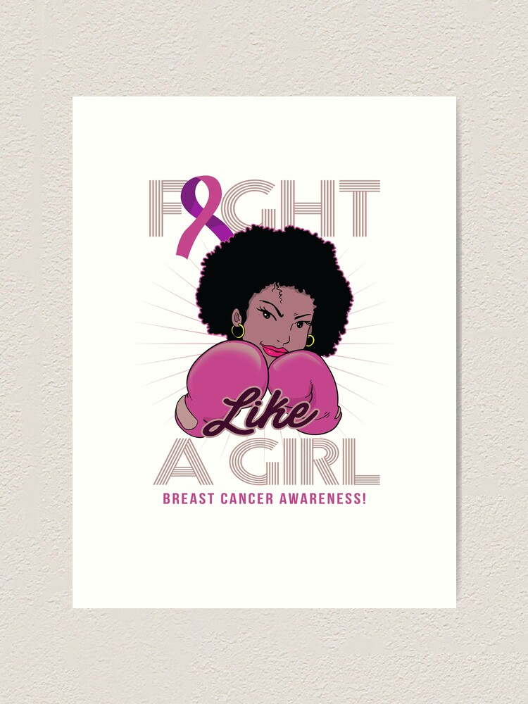 Breast Cancer Awareness For Black Women Art Print By Plistshirts Redbubble