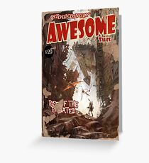 Astoundingly Awesome Tales: Rise of The Radiated Fallout 4 Poster  Greeting Card