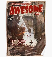 Astoundingly Awesome Tales: Rise of The Radiated Fallout 4 Poster  Poster
