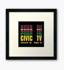 civic tv channel 28 cable 12 Framed Print
