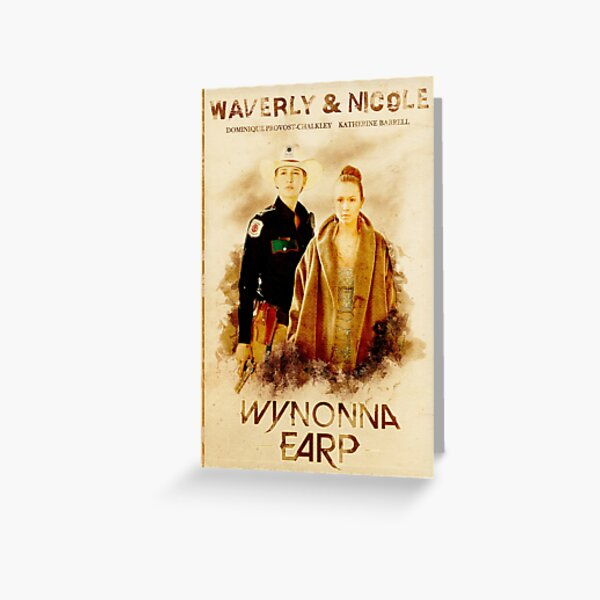 Wynonna Earp - Western Style Cast Poster #11 (WayHaught Special) Greeting Card