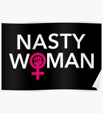 Powerful Nasty Woman Poster