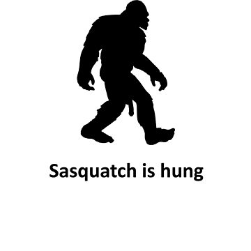 Sasquatch is hung by ogSuede