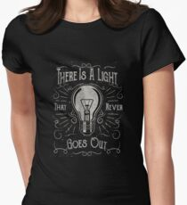 There Is A Light That Never Goes Out (black only) Women's Fitted T-Shirt