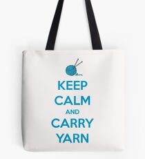 Keep Calm and Carry Yarn - Knitting and Crochet Gifts Tote Bag