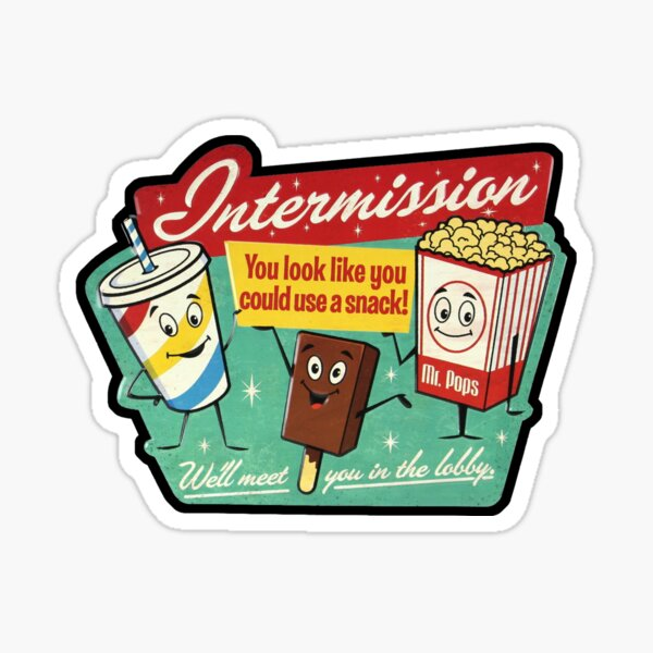 Intermission Sticker