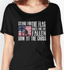 Stand For The Flag - Kneel For The Fallen Bow At The Cross - Proud Christian American Flag  Women's Relaxed Fit T-Shirt