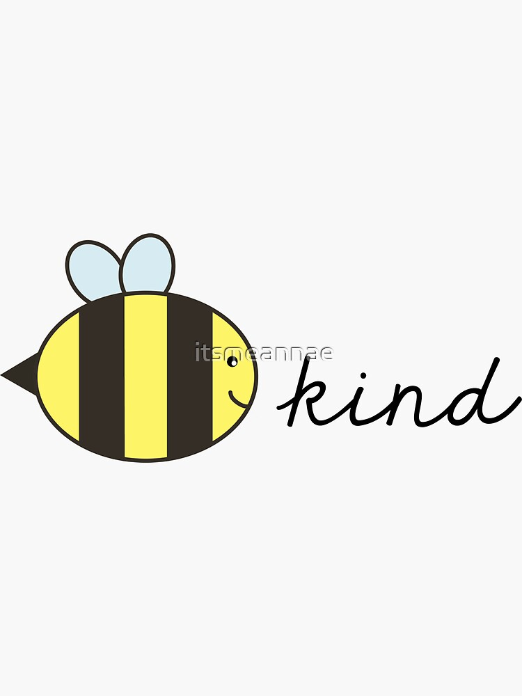 bee kind by itsmeannae