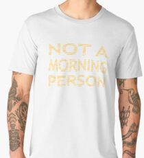 NOT A MORNING PERSON - strips - orange and white. Men's Premium T-Shirt
