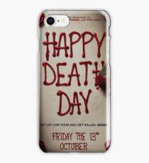 Happy death day iPhone Case/Skin