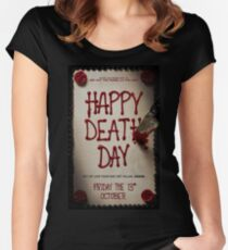 Happy death day Women's Fitted Scoop T-Shirt