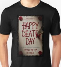 Happy death day T-Shirt