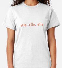 Elio, Elio, Elio Classic T-Shirt