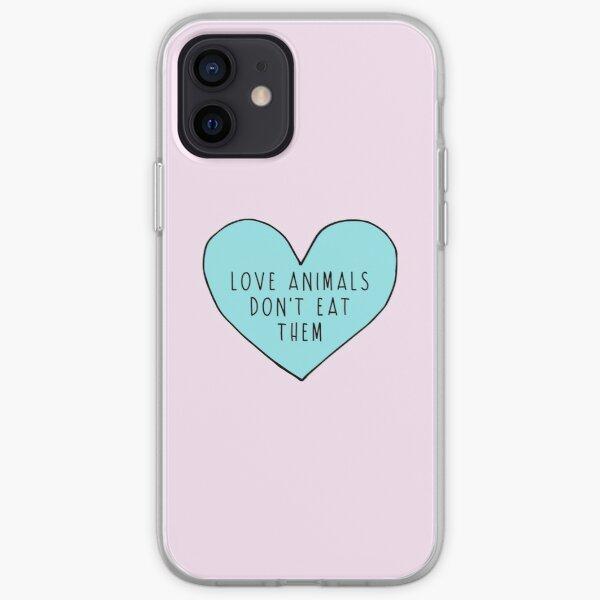 Love Animals Don't Eat Them iPhone Soft Case