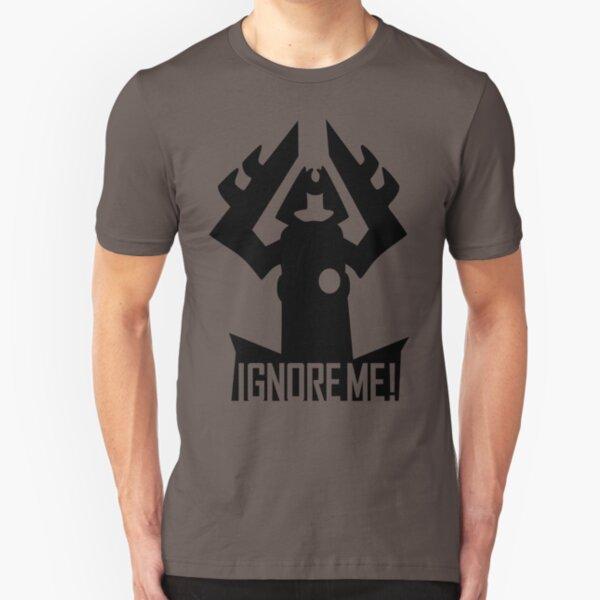 IGNORE ME! Slim Fit T-Shirt
