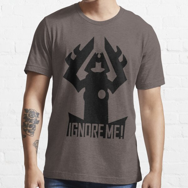IGNORE ME! Essential T-Shirt