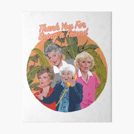 thank you for being a friend ... Art Board Print