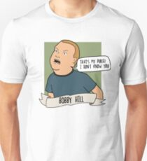 Bobby Hill: That's My Purse! I Don't Know You! Unisex T-Shirt