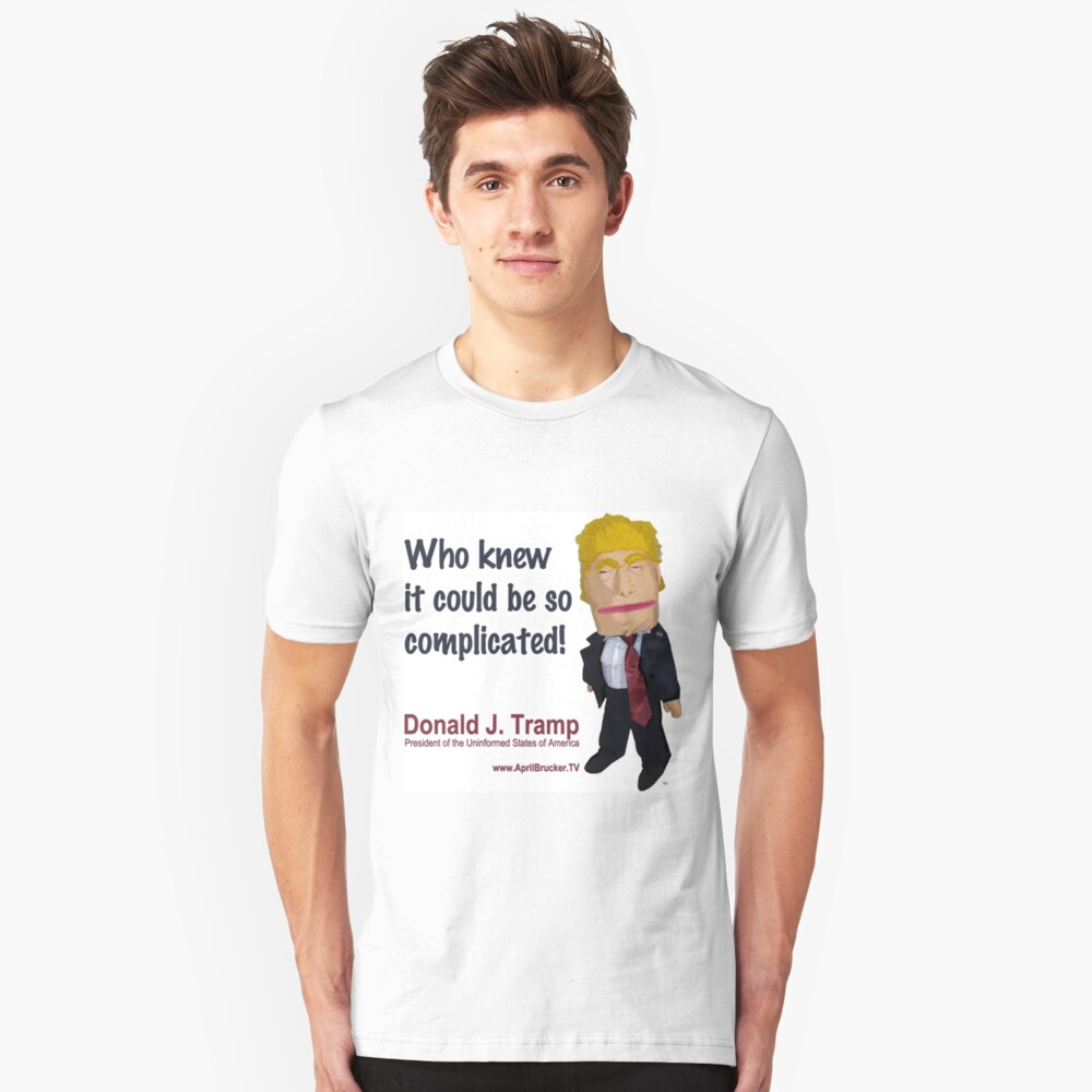 Who knew it could be so complicated! Slim Fit T-Shirt