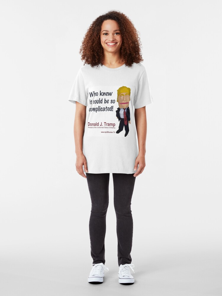 Alternate view of Who knew it could be so complicated! Slim Fit T-Shirt