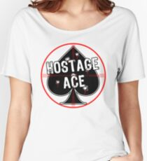 Hostage Ace Women's Relaxed Fit T-Shirt