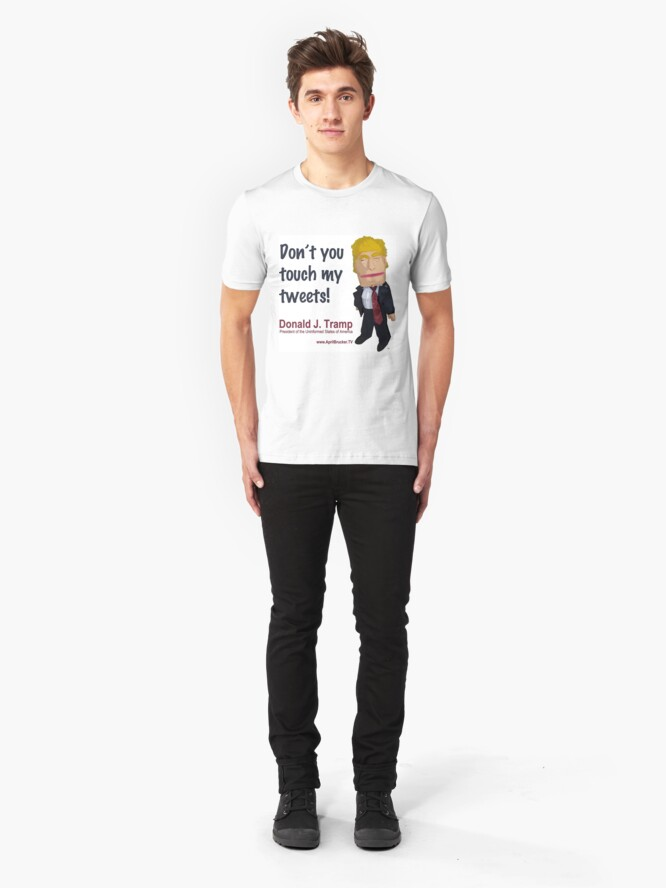 Alternate view of Don't you touch my tweets! Slim Fit T-Shirt