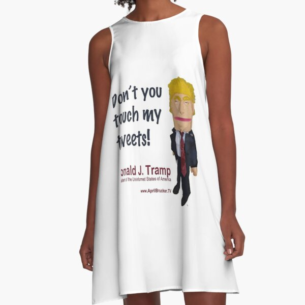 Don't you touch my tweets! A-Line Dress