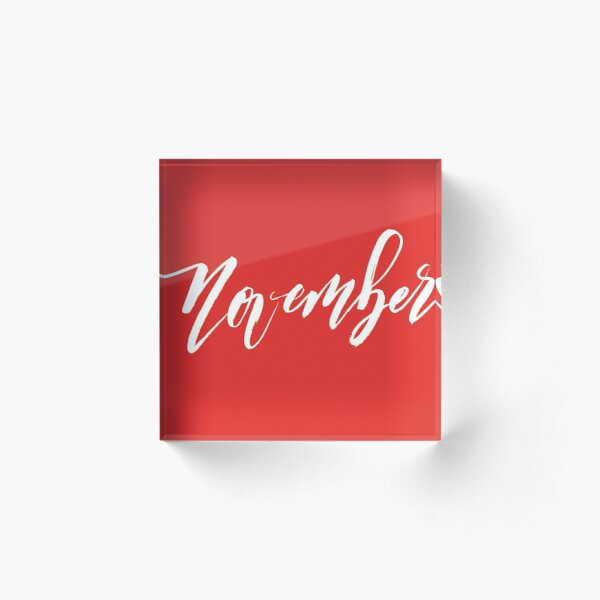 November Acrylic Block