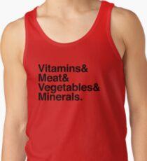Vitamins& Meat& Vegetables& Minerals. Tank Top