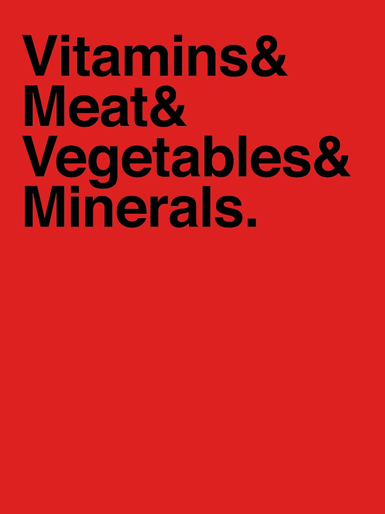 Vitamins& Meat& Vegetables& Minerals. by boulevardier
