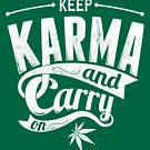 Quote - Keep Karma and Carry on by ccorkin