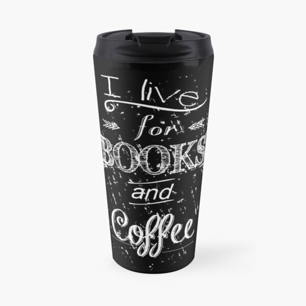I live for books and coffee #2 Travel Mug