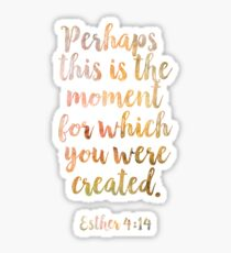 Christian Quote Esther 4:14 Sticker